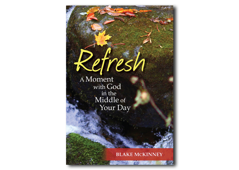 Refresh: A Moment with God in the Middle of Your Day