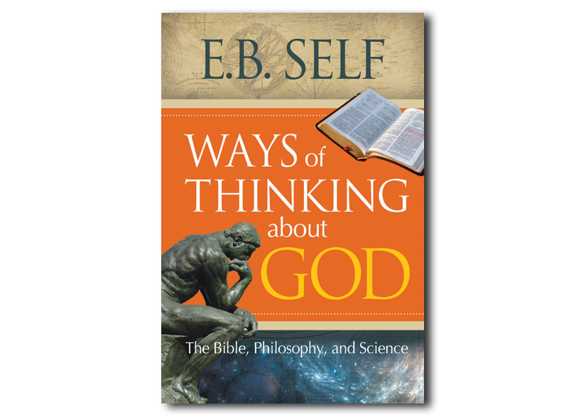 Ways of Thinking about God: The Bible, Philosophy, and Science