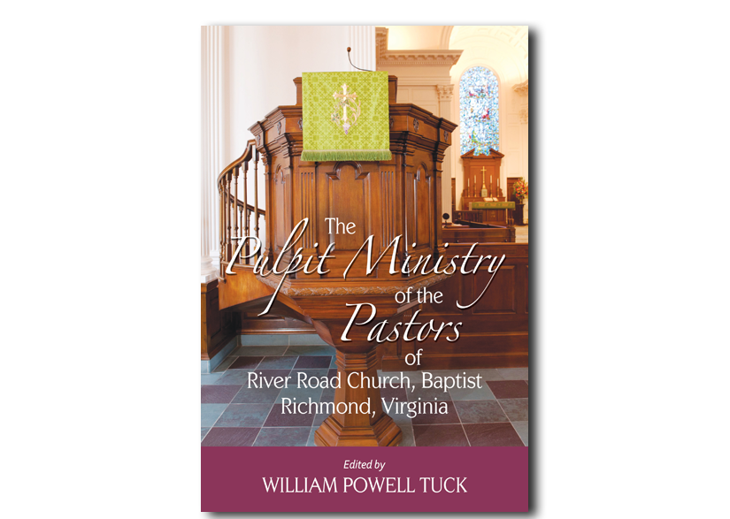The Pulpit Ministry of the Pastors of River Road Church, Baptist