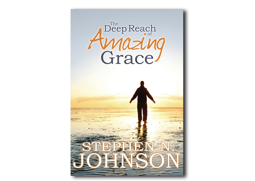 The Deep Reach of Amazing Grace